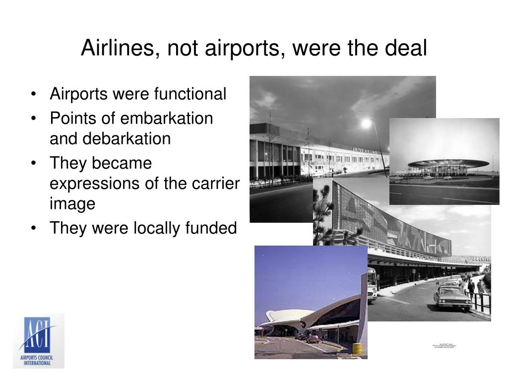 Airlines, not airports, were the deal
