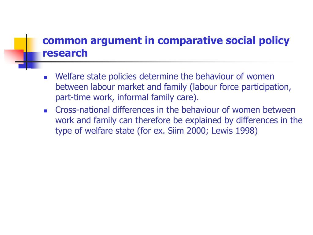 common argument in comparative social policy research