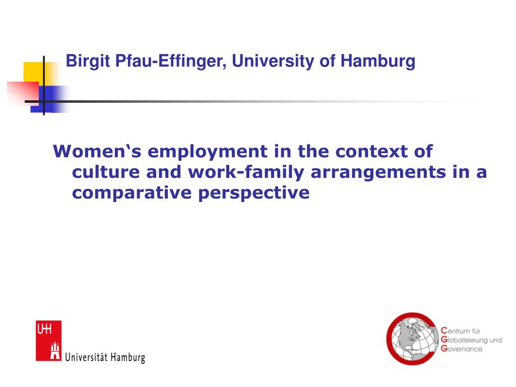 Birgit Pfau-Effinger, University of Hamburg