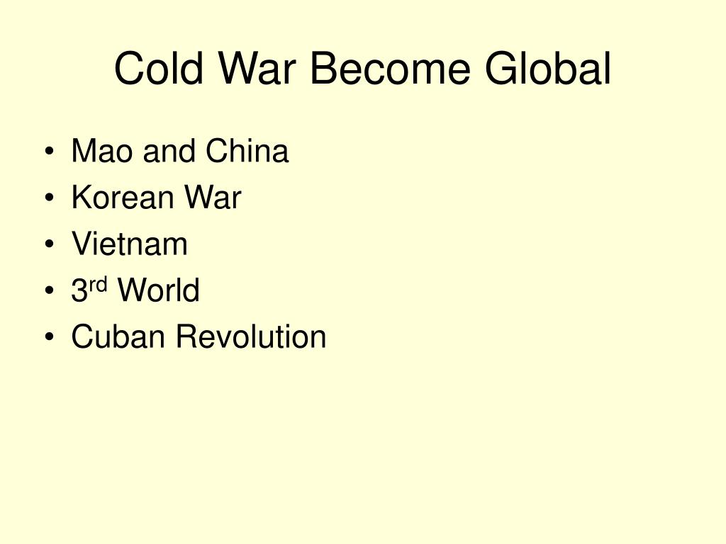 Cold War Become Global