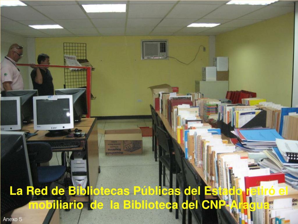 La Red de Bibliotecas Públicas del Estado retiró el mobiliario  de  la Biblioteca del CNP-Aragua
