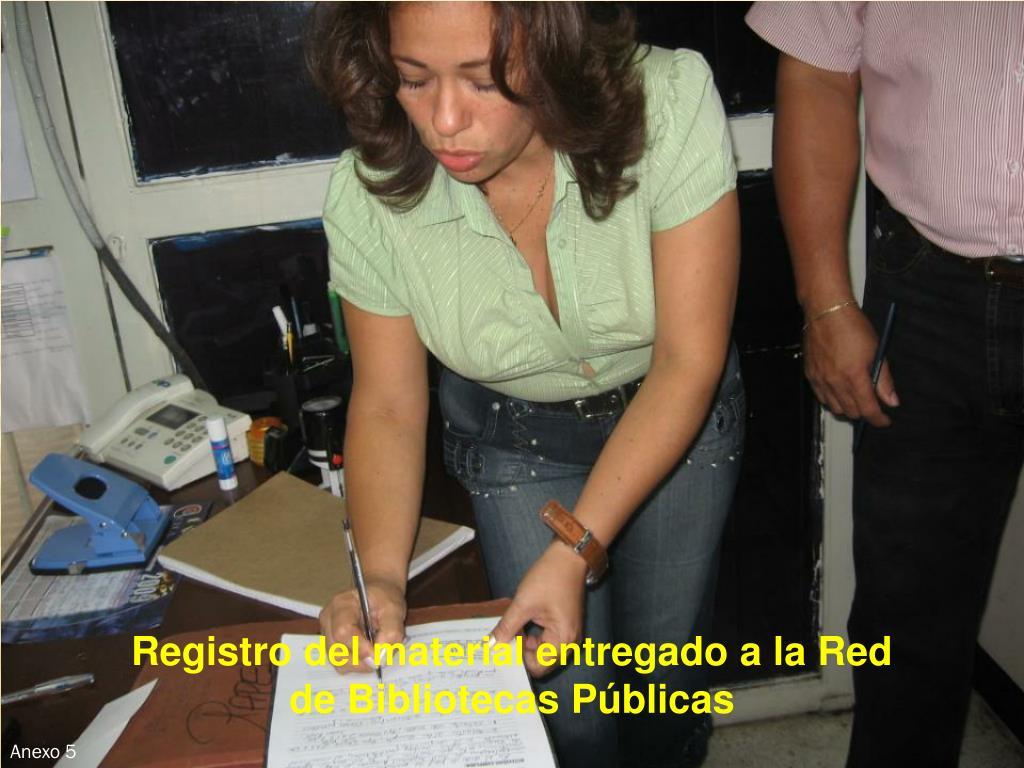 Registro del material entregado a la Red