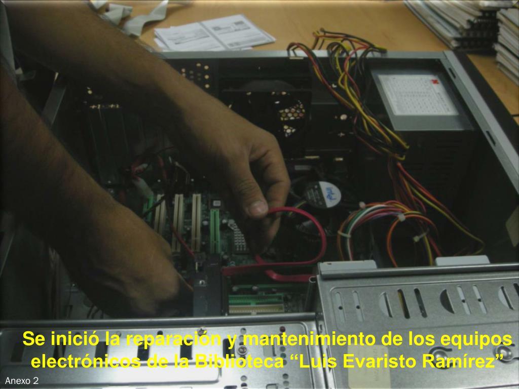 """Se inició la reparación y mantenimiento de los equipos electrónicos de la Biblioteca """"Luis Evaristo Ramírez"""""""