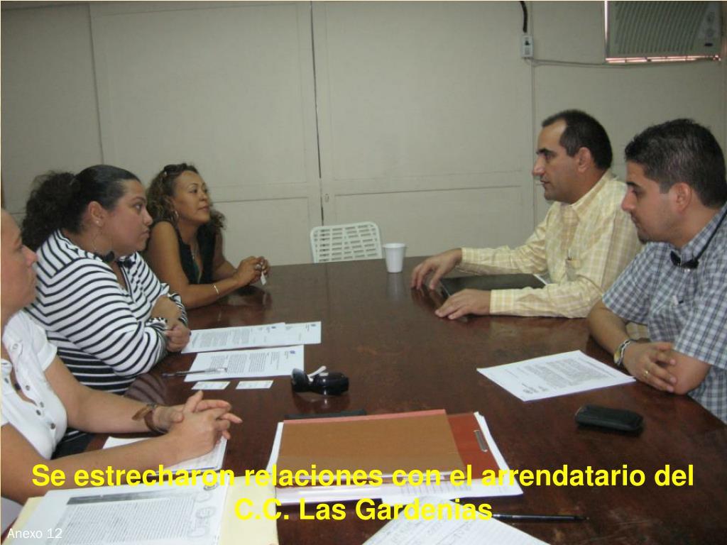 Se estrecharon relaciones con el arrendatario del C.C. Las Gardenias