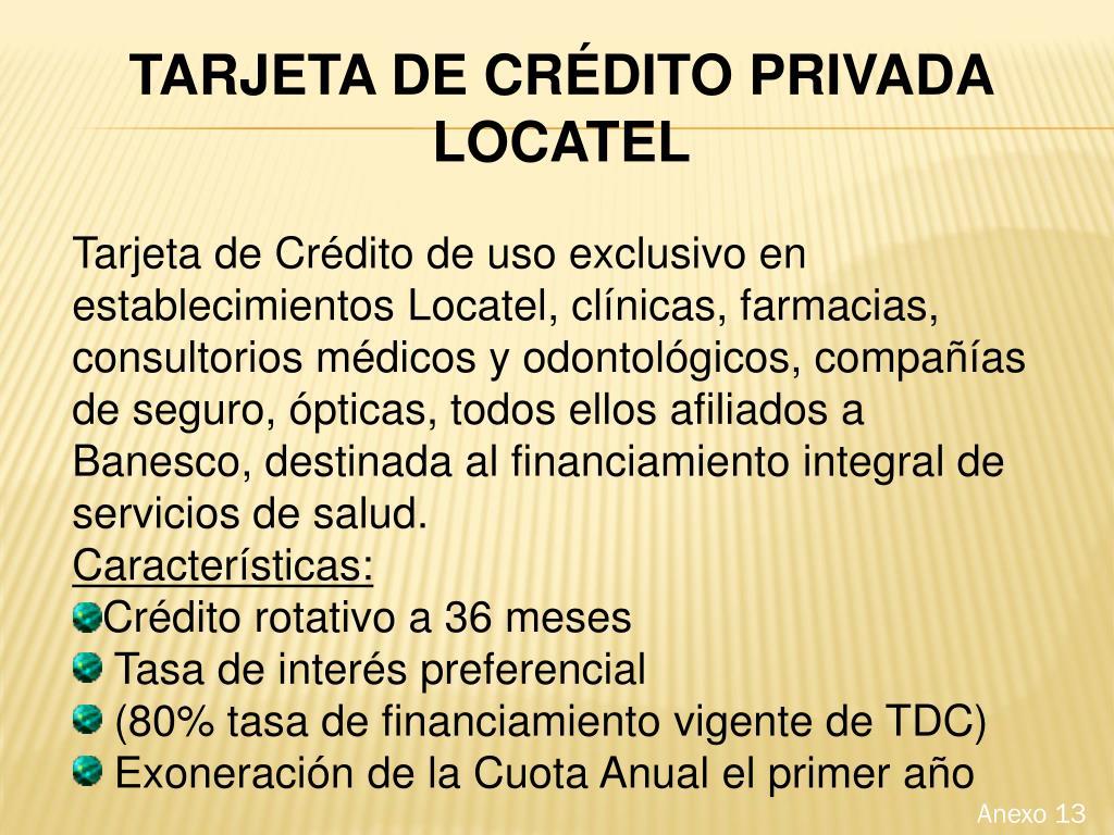 TARJETA DE CRÉDITO PRIVADA LOCATEL