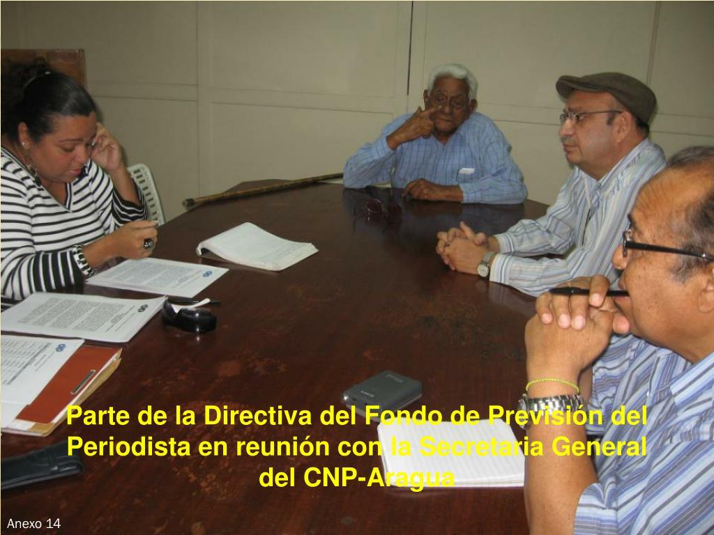Parte de la Directiva del Fondo de Previsión del Periodista en reunión con la Secretaria General