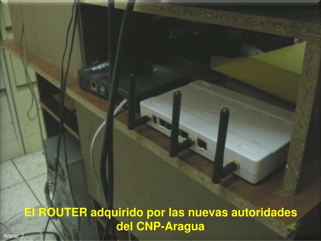 El ROUTER adquirido por las nuevas autoridades