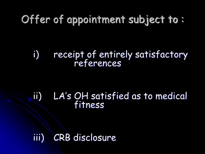 Offer of appointment subject to