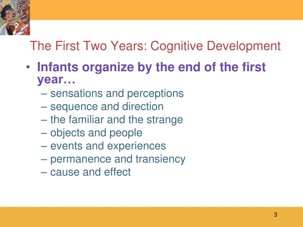 The First Two Years: Cognitive Development