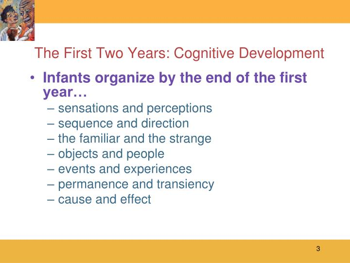 The first two years cognitive development3