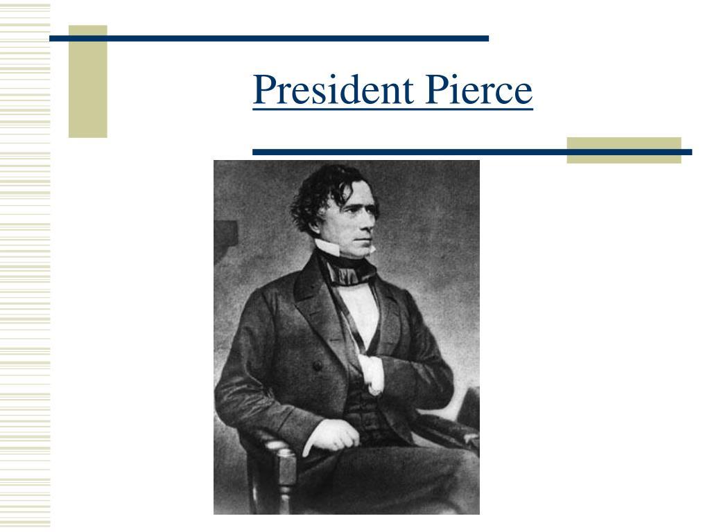 President Pierce