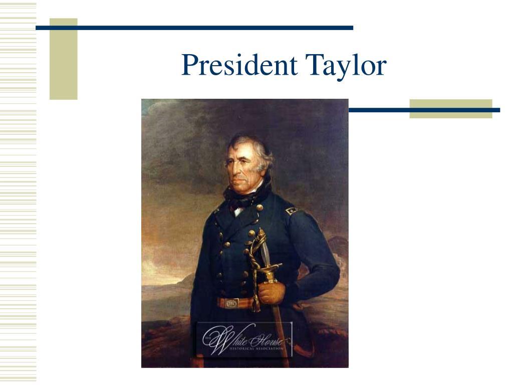 President Taylor
