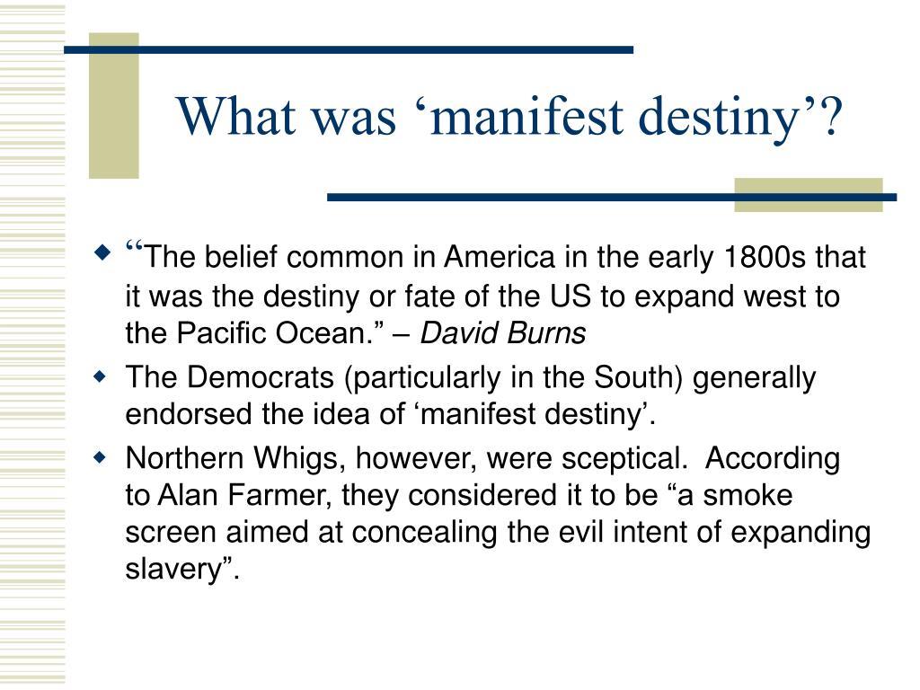 What was 'manifest destiny'?
