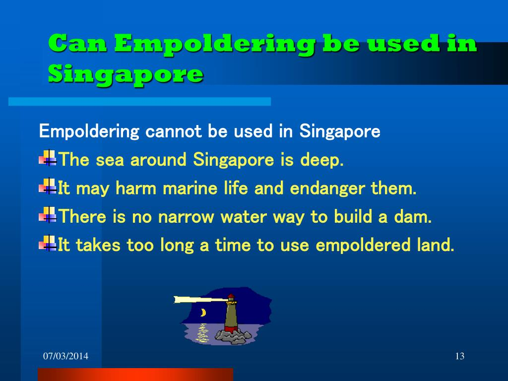 Can Empoldering be used in Singapore