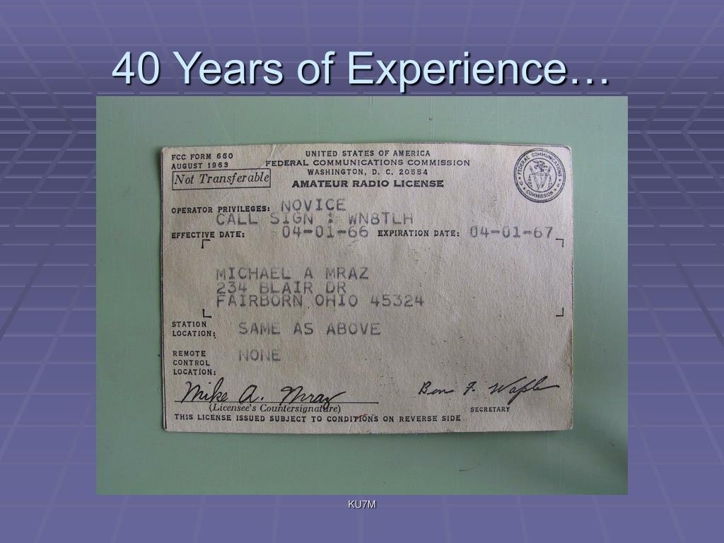 40 Years of Experience…