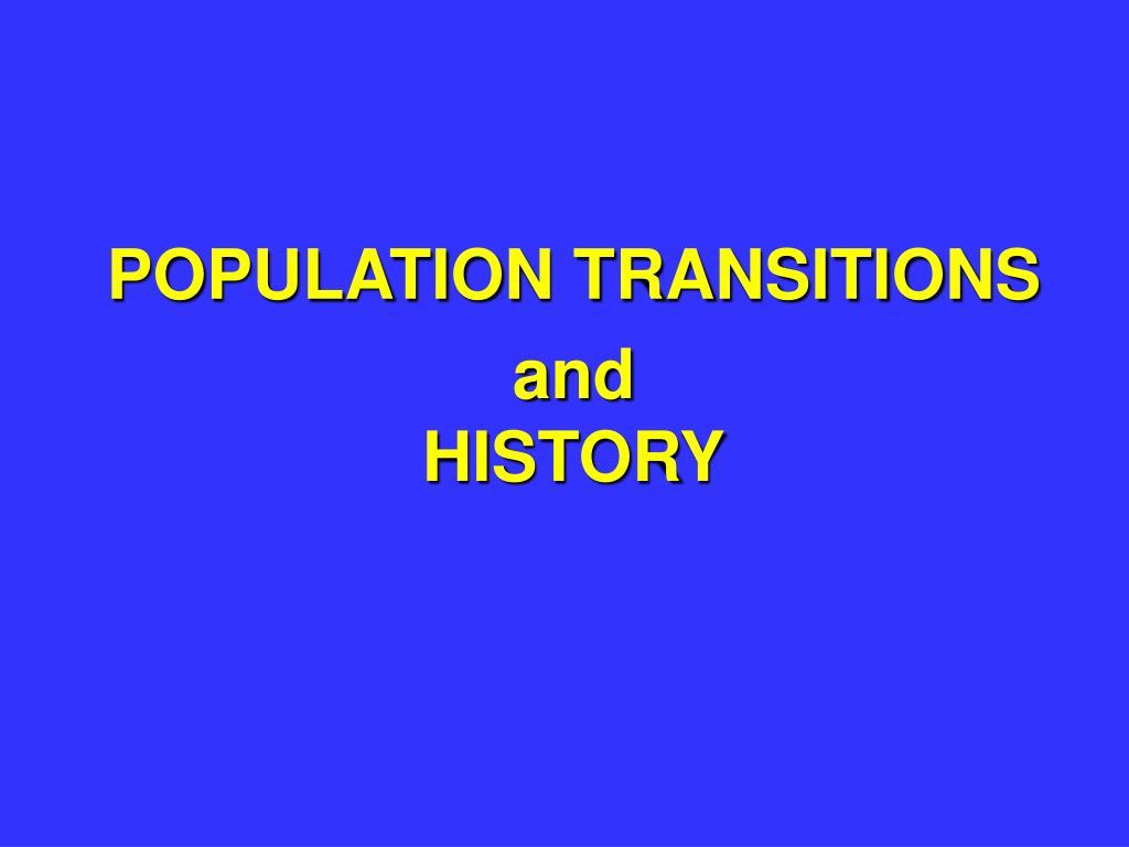 POPULATION TRANSITIONS