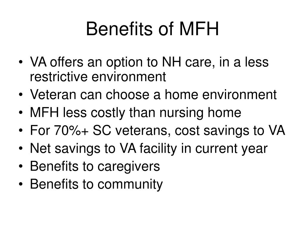 Benefits of MFH