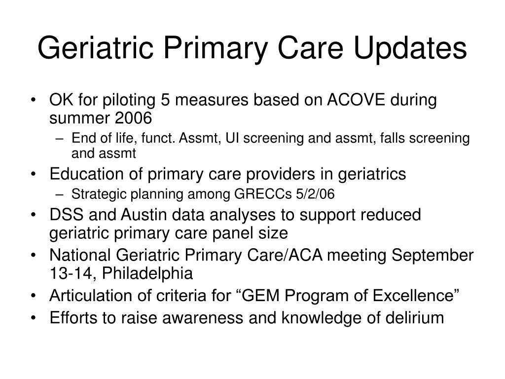 Geriatric Primary Care Updates