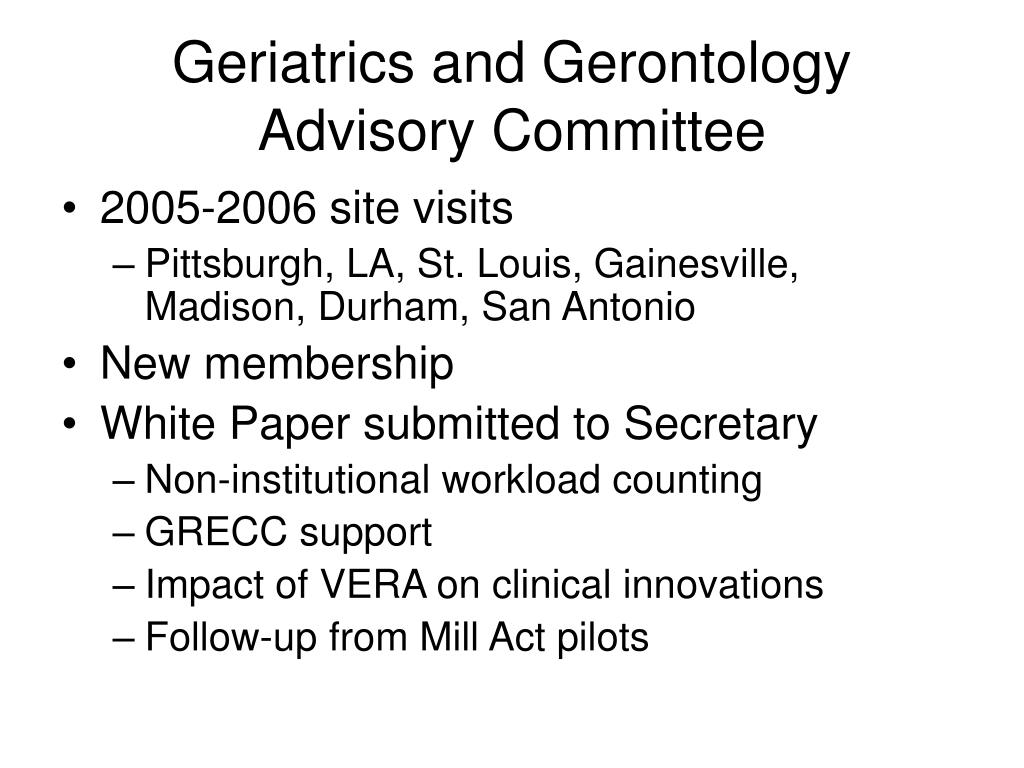 Geriatrics and Gerontology Advisory Committee
