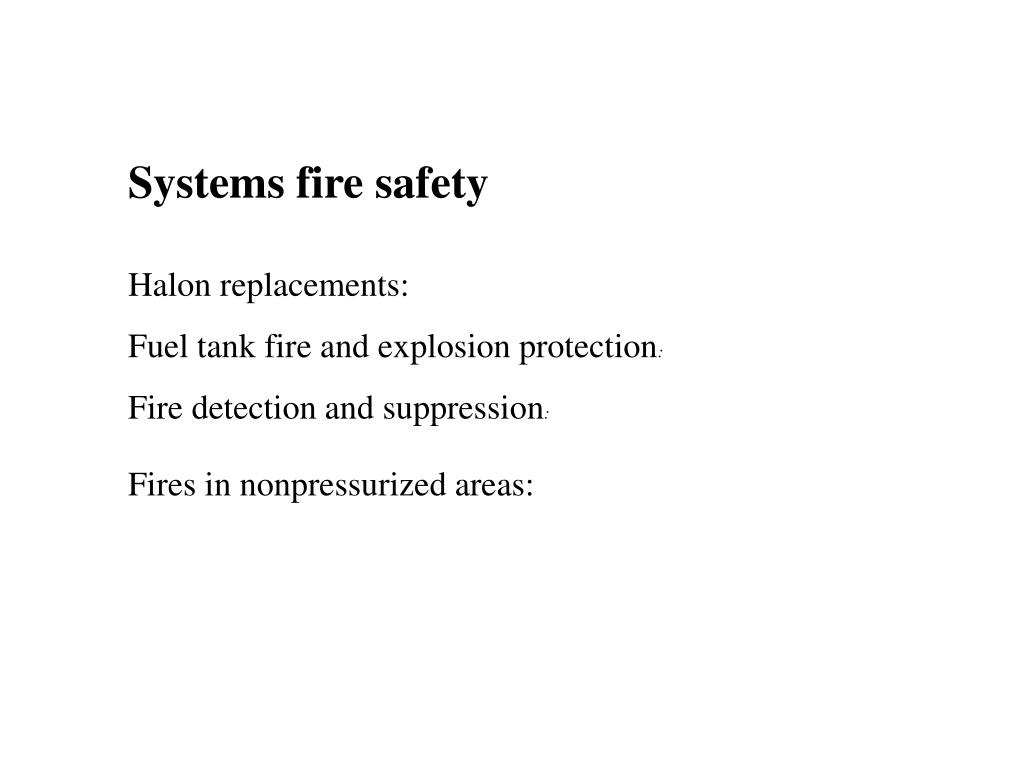 Systems fire safety