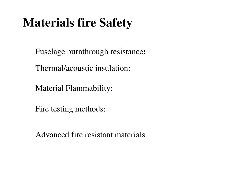 Materials fire Safety