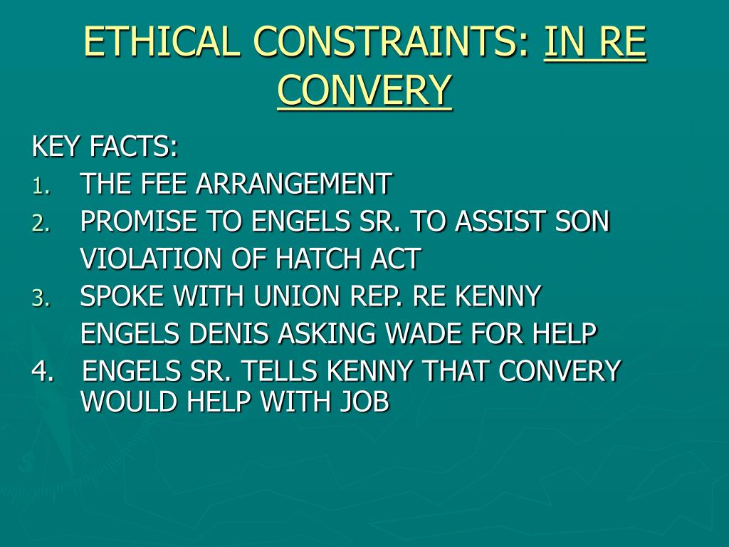ETHICAL CONSTRAINTS: