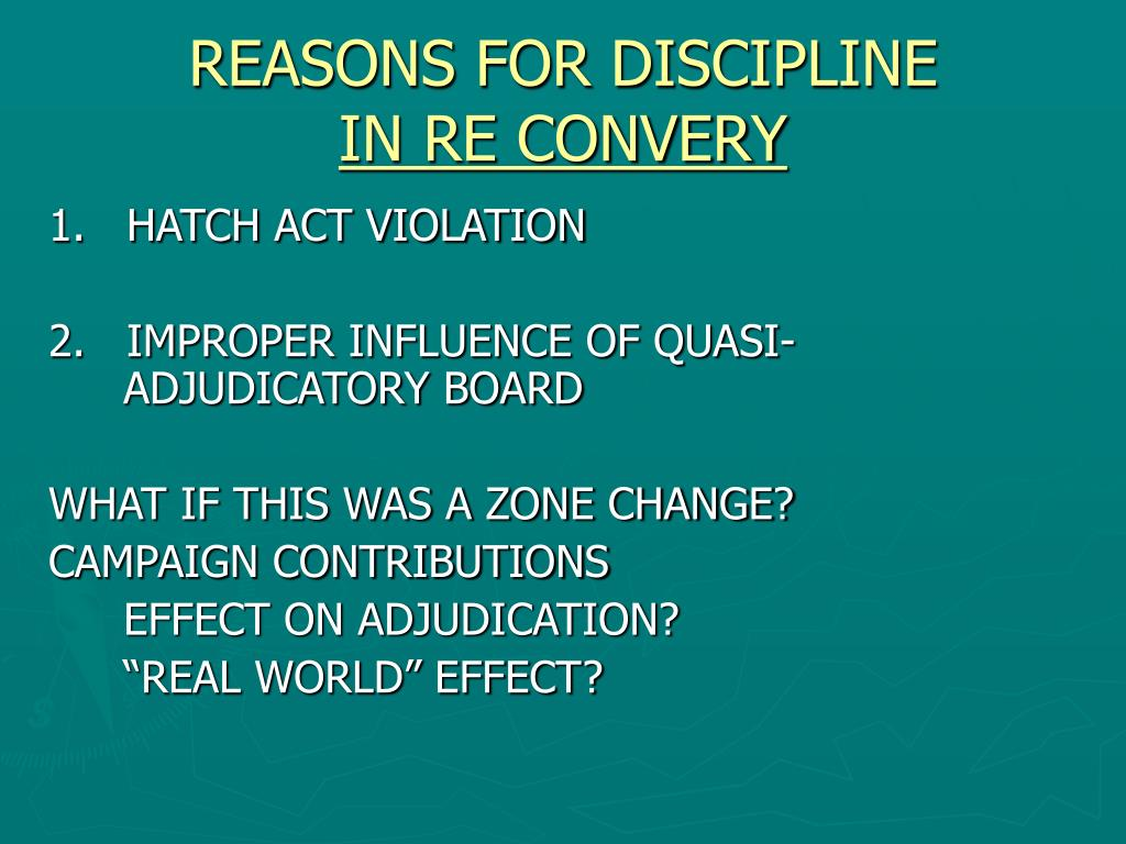 REASONS FOR DISCIPLINE