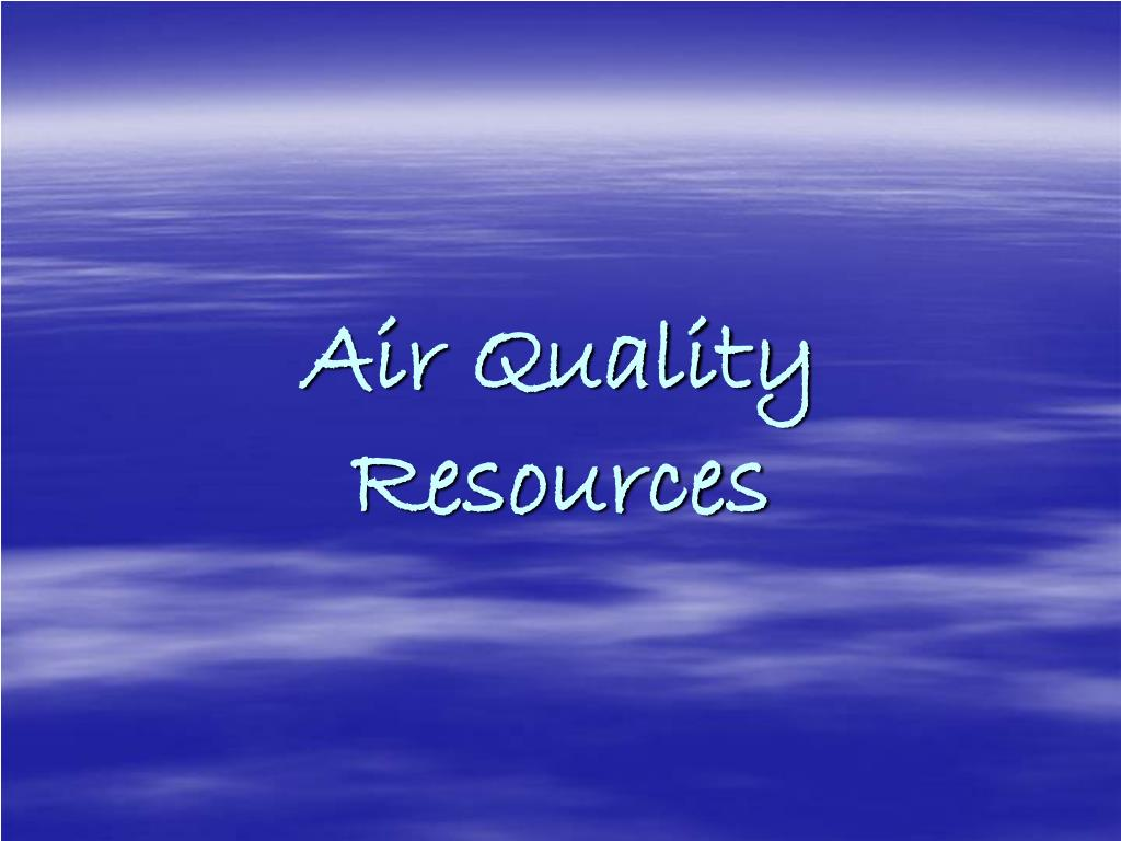 Air Quality Resources