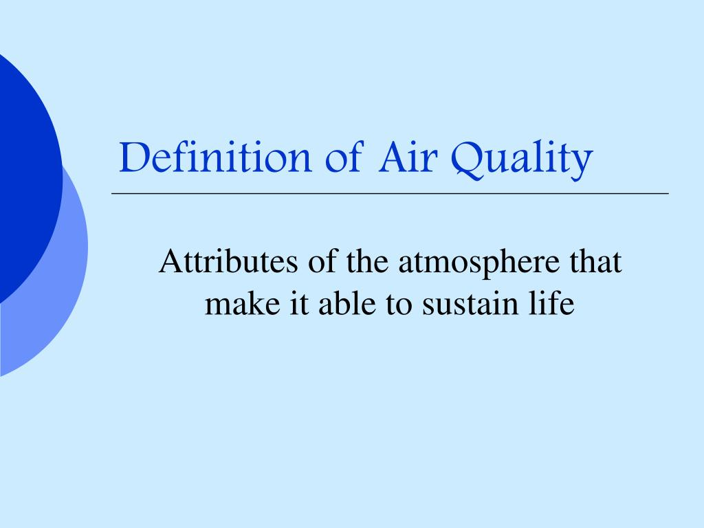 Definition of Air Quality