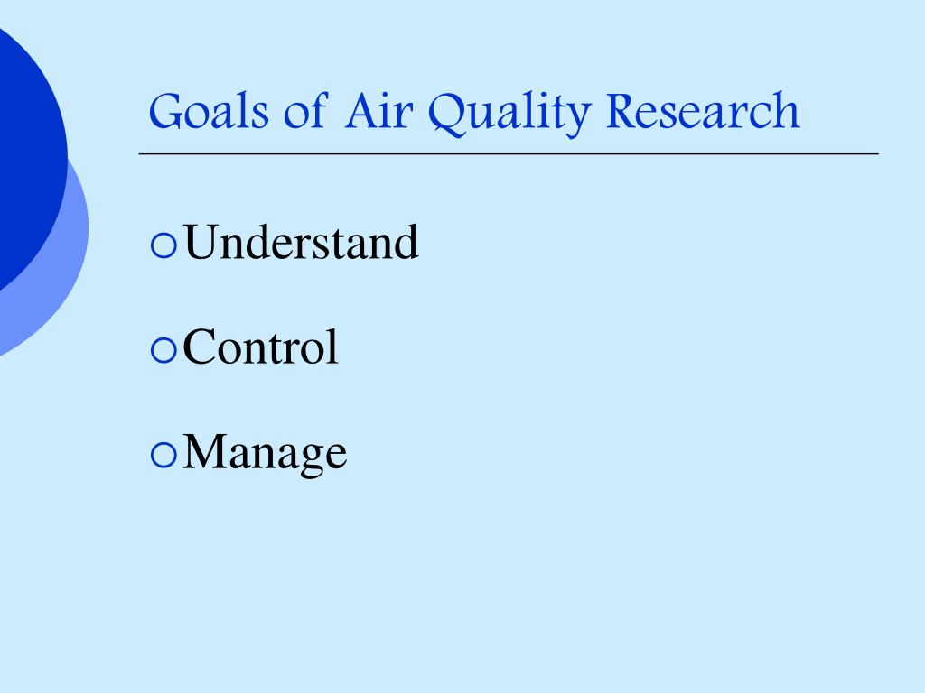 Goals of Air Quality Research