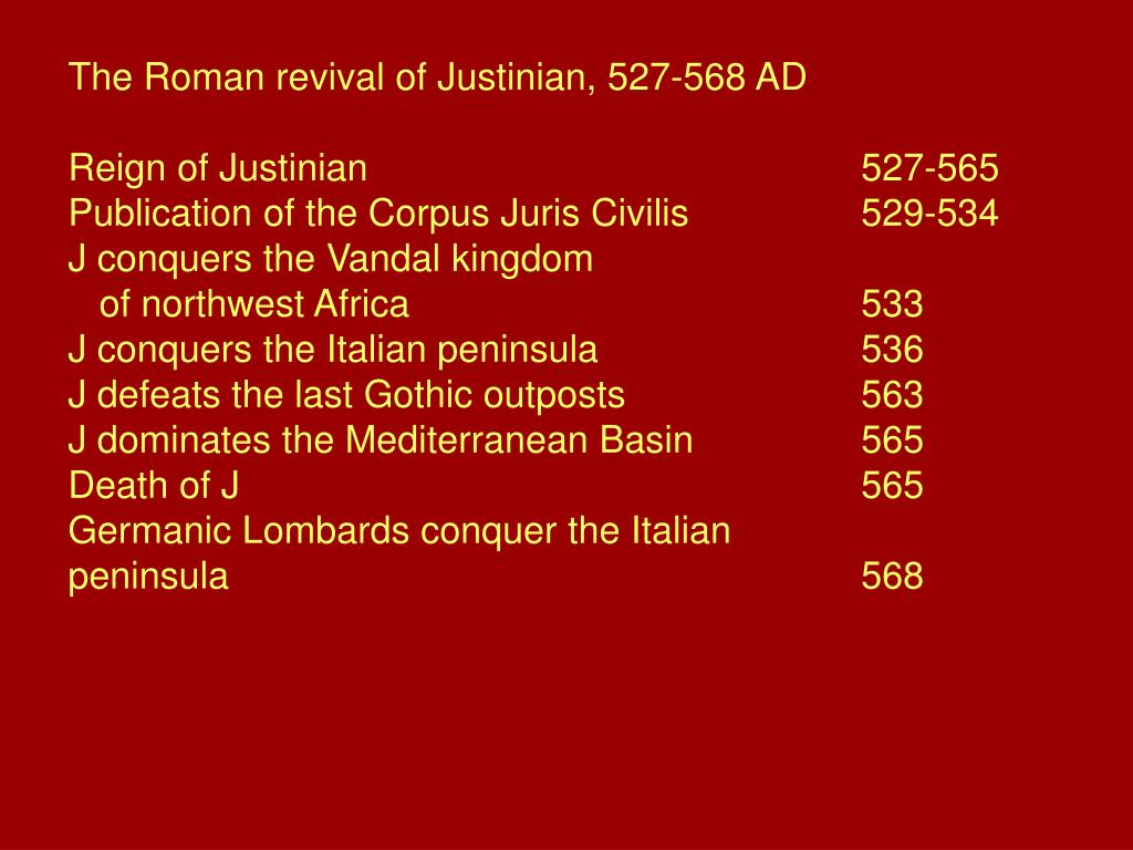 The Roman revival of Justinian, 527-568 AD