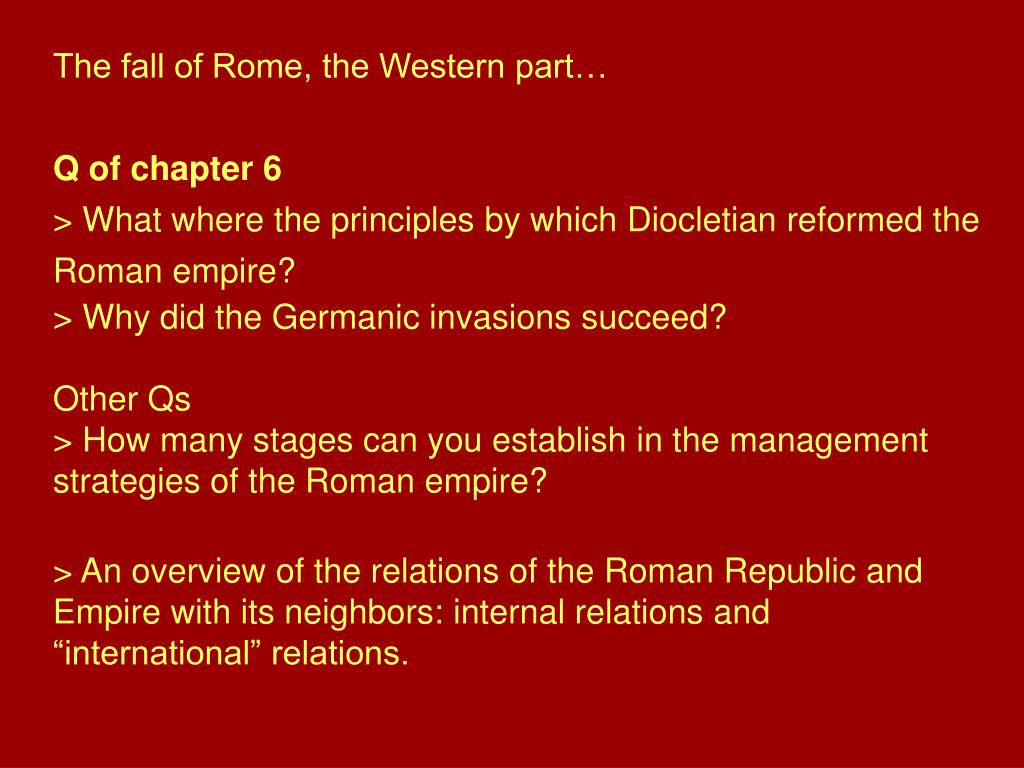 The fall of Rome, the Western part…