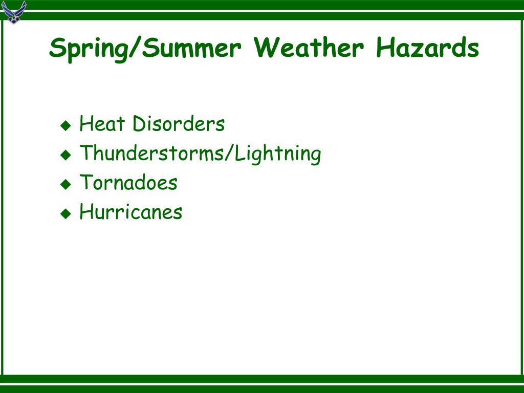 Spring/Summer Weather Hazards