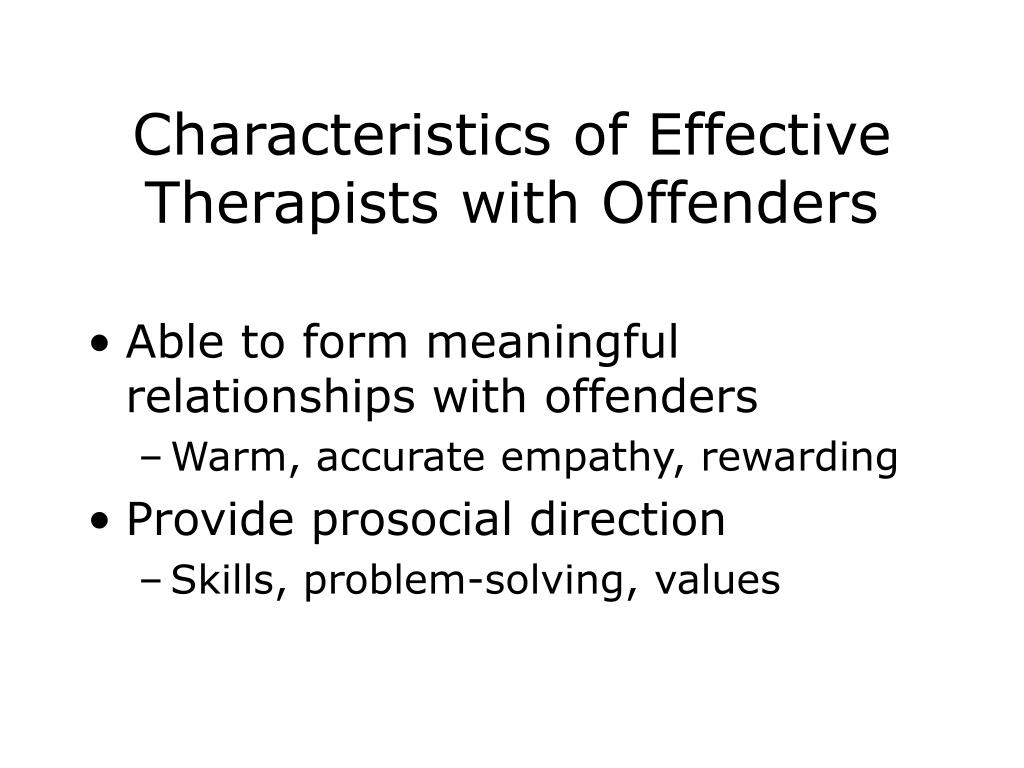 Characteristics of Effective Therapists with Offenders