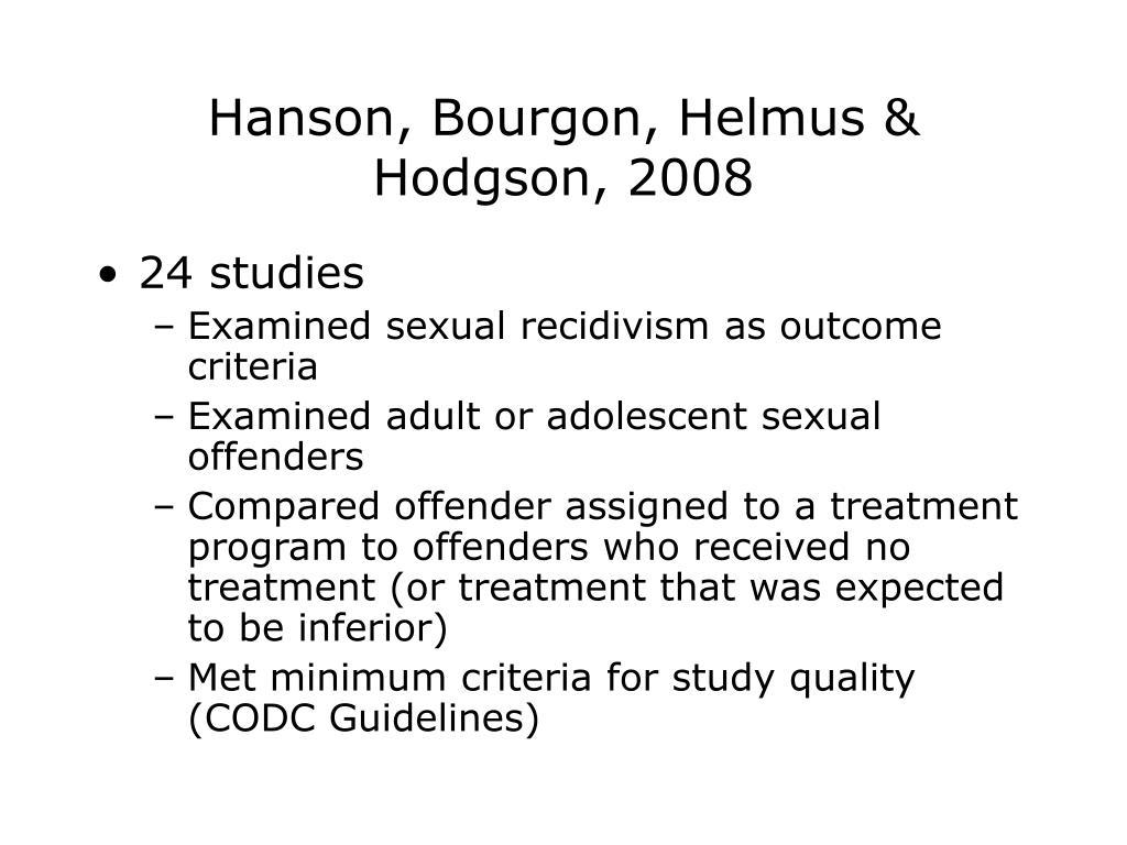Hanson, Bourgon, Helmus & Hodgson, 2008