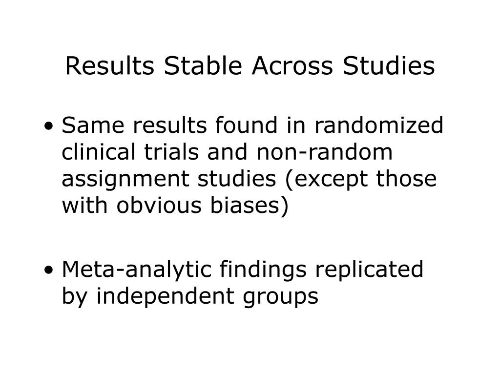 Results Stable Across Studies