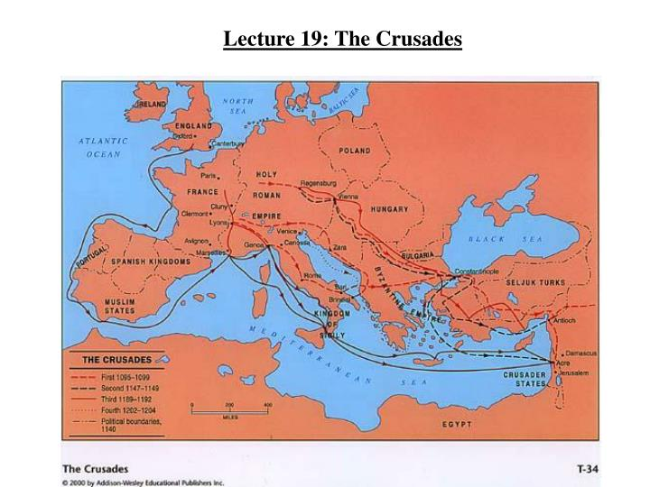 Lecture 19: The Crusades