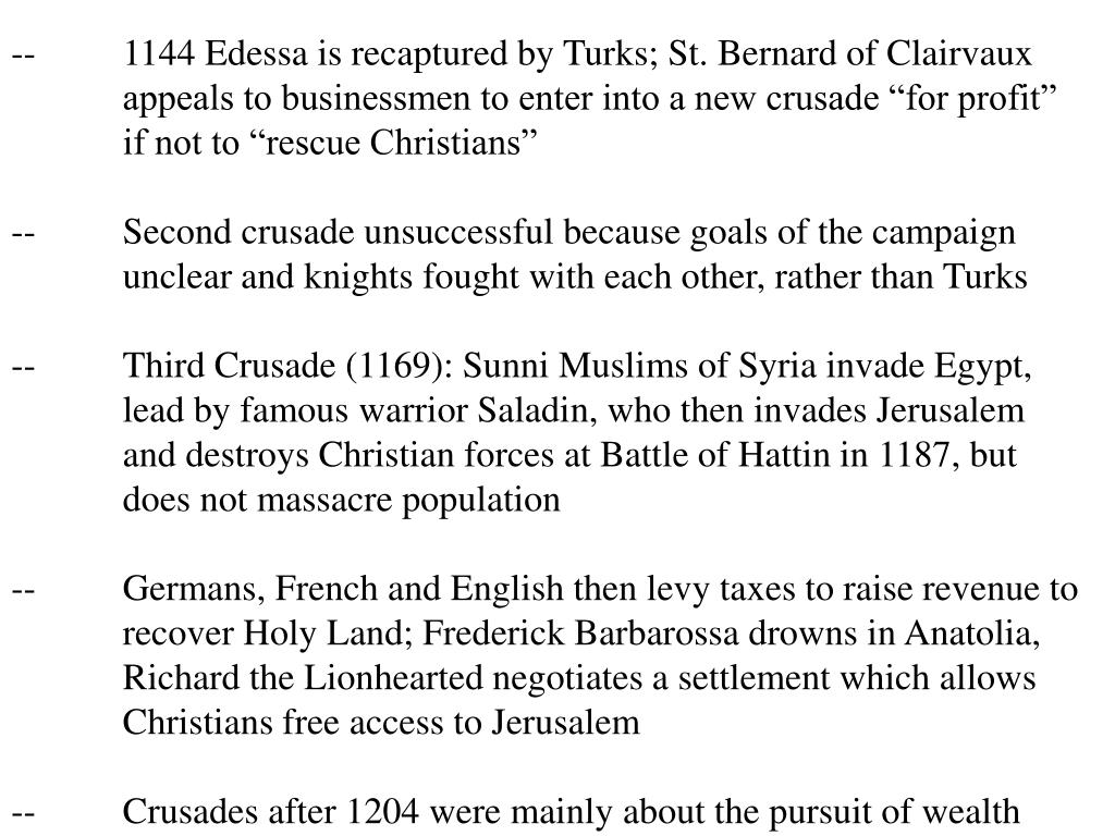 --1144 Edessa is recaptured by Turks; St. Bernard of Clairvaux
