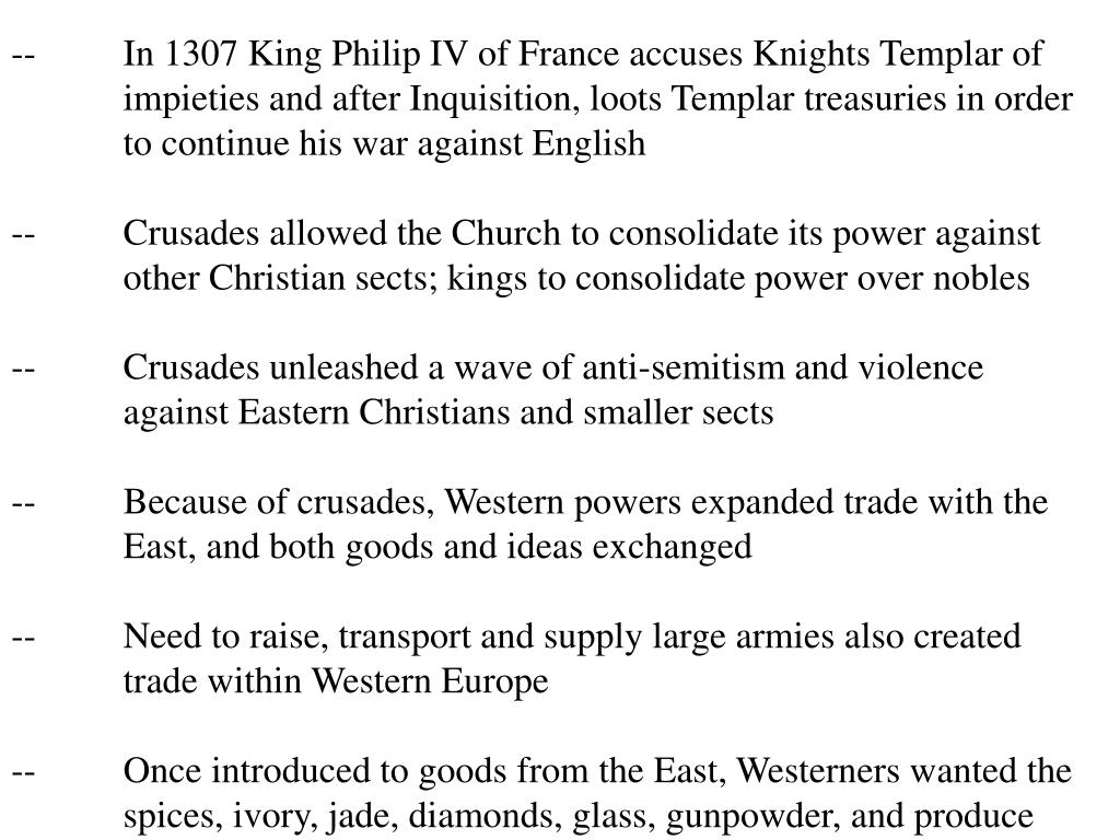 --	In 1307 King Philip IV of France accuses Knights Templar of