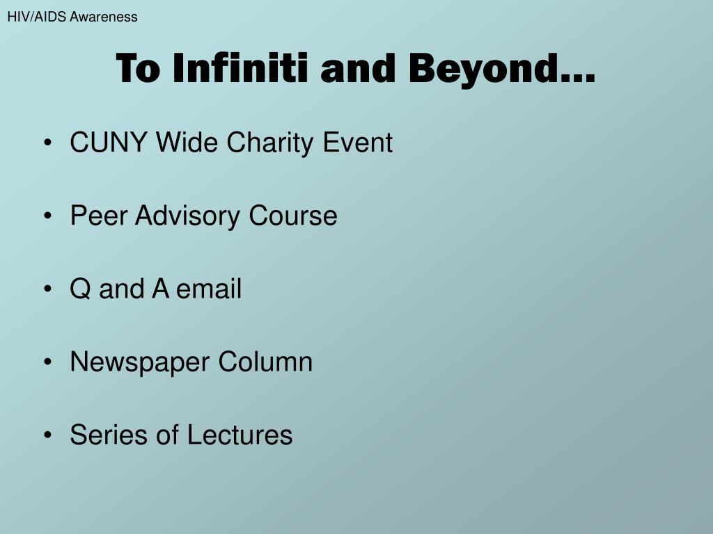 To Infiniti and Beyond…