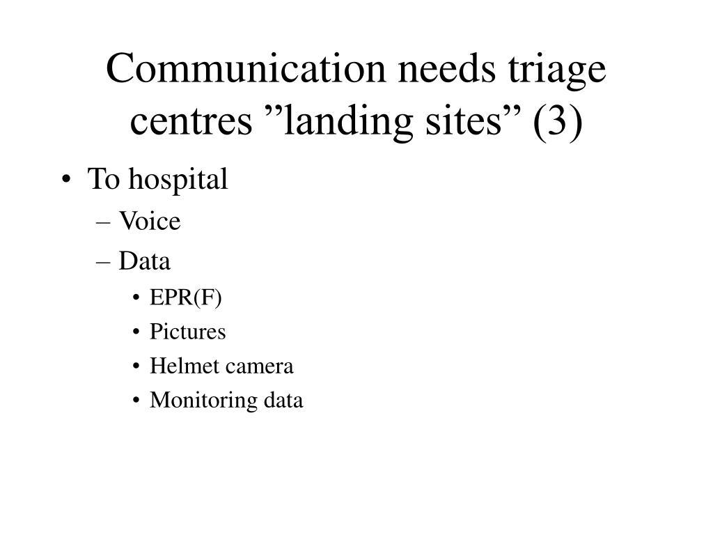 "Communication needs triage centres ""landing sites"" (3)"