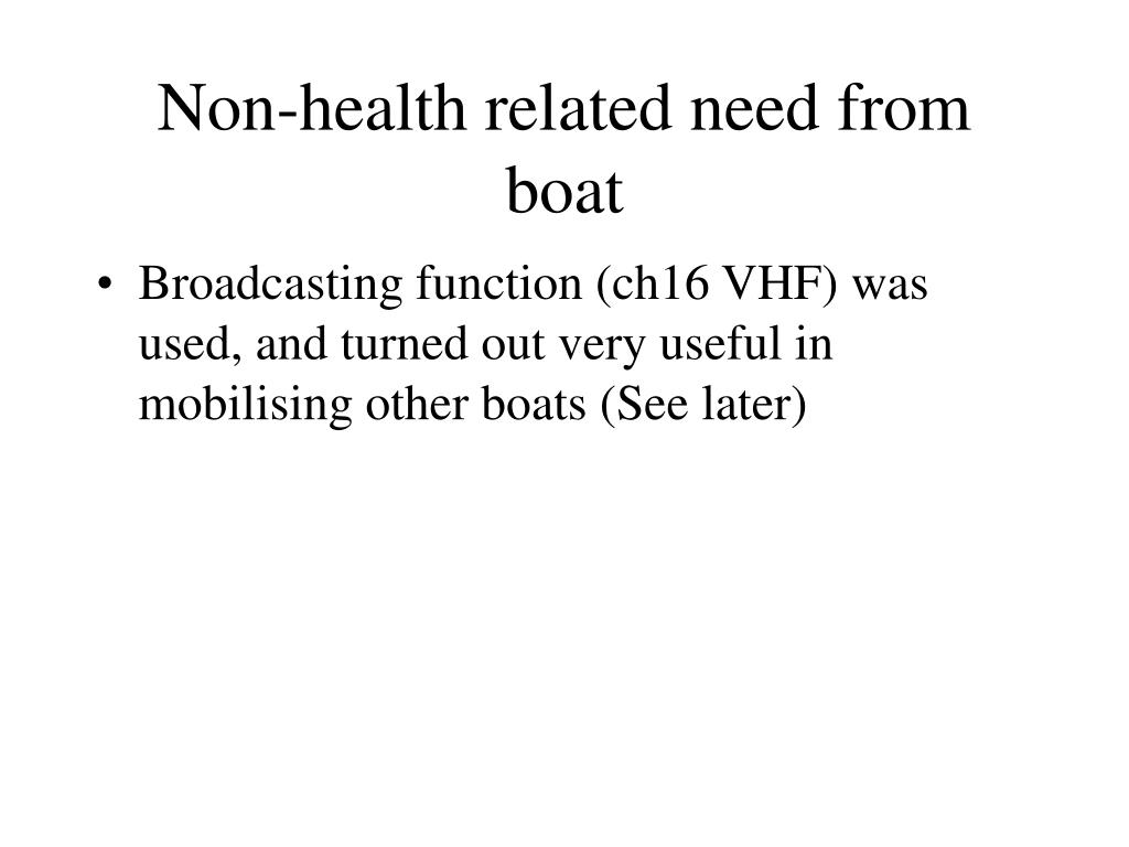 Non-health related need from boat