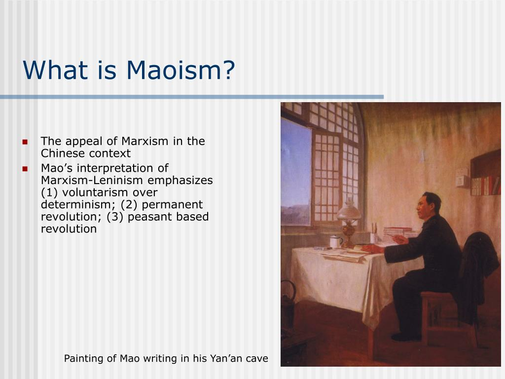 What is Maoism?