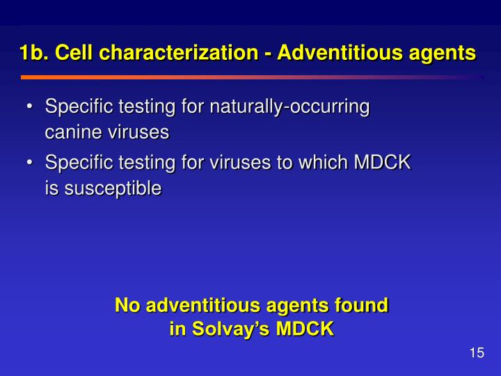 1b. Cell characterization - Adventitious agents