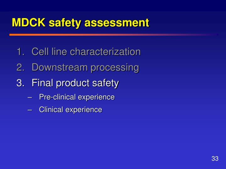 MDCK safety assessment