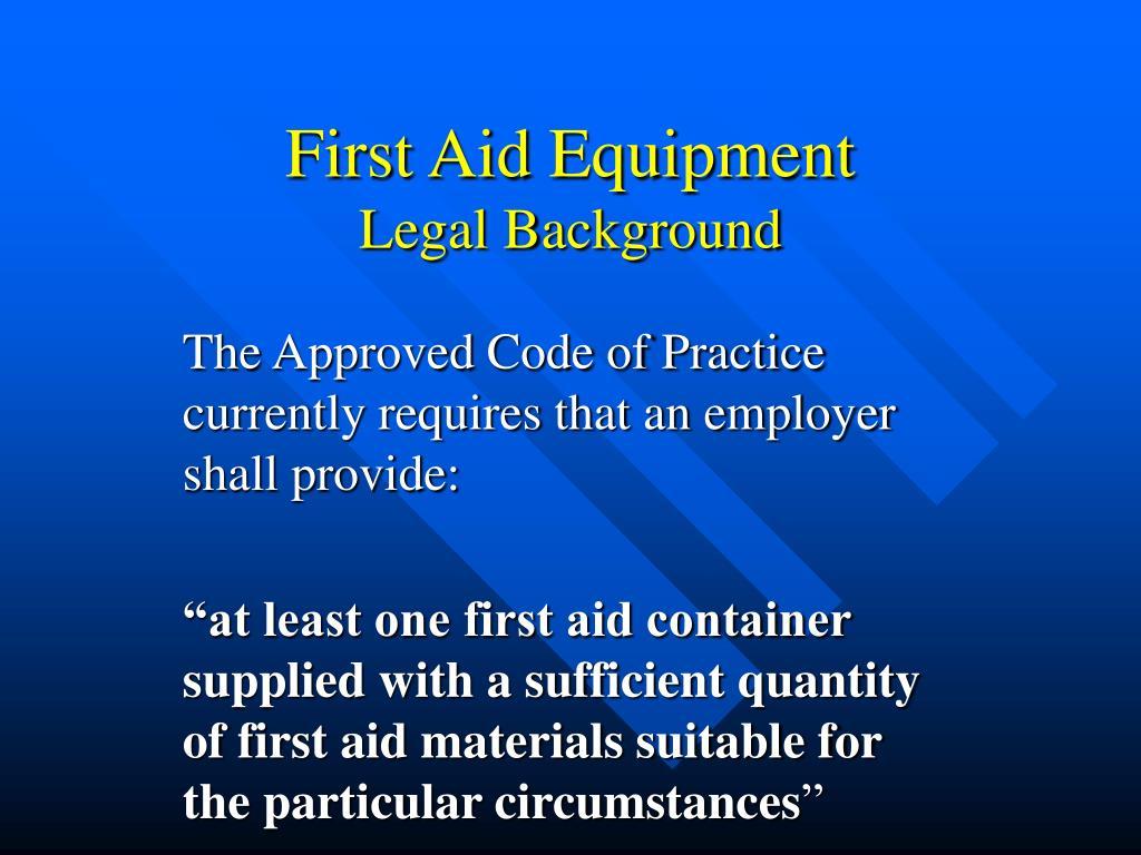 First Aid Equipment