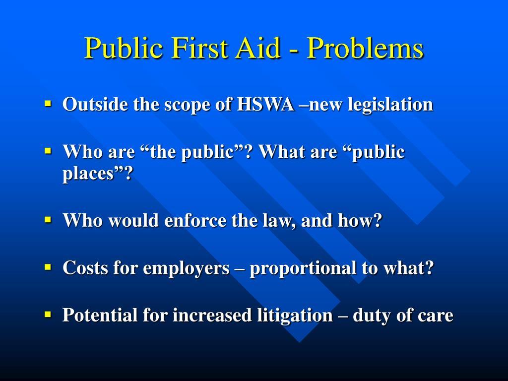 Public First Aid - Problems
