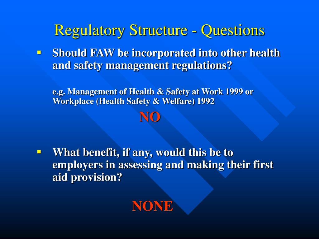 Regulatory Structure - Questions