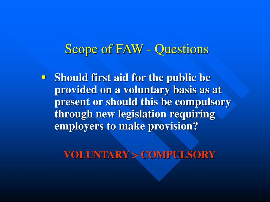 Scope of FAW - Questions