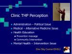 clinic thp perception